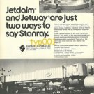 STANRAY - 1973 - JETCLAIM AND JETWAY ARE JUST TWO WAYS TO SAY STANRAY PRINT AD