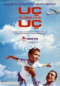 ONUR AIR - 2003 - FLY TURKEY FLY PRINT AD - TURKISH AIRLINE