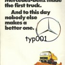 MERCEDES BENZ - 1975 MERCEDES MADE THE FIRST TRUCK NOBODY MADE A BETTER ONE PRINT AD