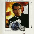 OMEGA - 1999 JAMES BOND'S CHOICE PRINT AD - THE WORLD IS NOT ENOUGH - BOND 007