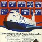 BRITISH AIRWAYS - 1980 - MAIN HIGHWAY TO NORTH AMERICA STARTS IN LONDON PRINT AD