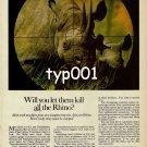 WORLD WILDLIFE FUND - 1980 - WILL YOU LET THEM KILL ALL THE RHIN0 PRINT AD