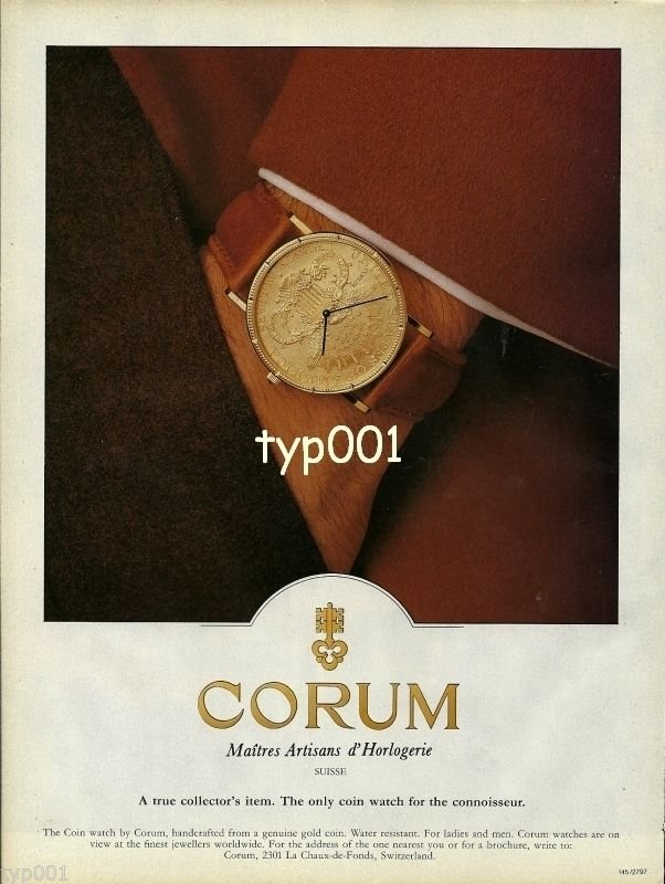 CORUM - 1990 - THE COIN WATCH FOR THE CONNOISSEUR PRINT AD