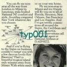 NATIONAL AIRLINES - 1974 I'LL FLY YOU TO MIAMI IN LUXURIOUS 747 COMFORT PRINT AD