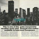SWISSAIR - 1973 - USA VACATION SPOT FOR HARASSED EUROPEANS PRINT AD