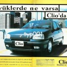 RENAULT - 1996 - CLIO HAS EVERYTHING BIGGER ONES HAVE TURKISH PRINT AD