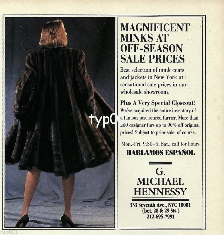 MICHAEL HENNESSY FURS - 1992 - LADY IN MINK FUR COAT PRINT AD