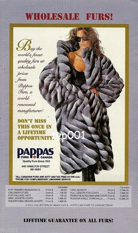 PAPPAS FURS CANADA - 1996 - WHOLESALE FURS PRICES LADY IN FUR COAT PRINT AD