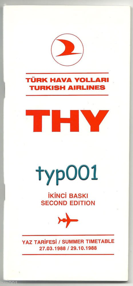 TURKISH AIRLINES - 1988 SUMMER SYSTEM TIMETABLE - 2. EDITION
