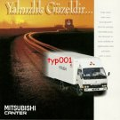 MITSUBISHI - 1997 CANTER LONENESS IS FINE IF YOU ARE UP FRONT TURKISH PRINT AD
