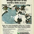 NIGERIA AIRWAYS - 1980 - BRINGS THE REST OF THE WORLD A LITTLE NEARER PRINT AD