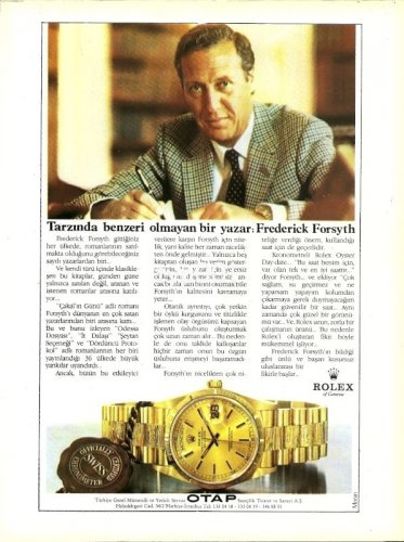 ROLEX - 1987 - FREDERIC FORSYTH UNIQUE WRITER IN HIS FIELD TURKISH PRINT AD