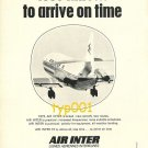 AIR INTER - 1973 - LESS TIME TO ARRIVE ON TIME PRINT AD & SNPE COMPOSITES AD