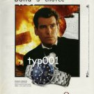 OMEGA - 1999 THE JAMES BOND'S CHOICE PRINT AD - THE WORLD IS NOT ENOUGH BOND 007