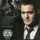 ROLEX - 2011 - MICHAEL BUBLE LIVE FOR GREATNESS PRINT AD