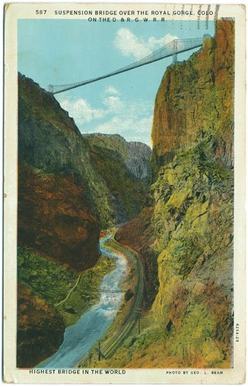 Suspension Bridge Over the Royal Gorge, CO - D&RGW RR