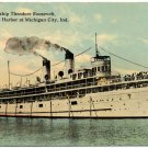 SS Theodore Roosevelt at Michigan City, c1913 Postcard