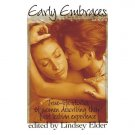 Early Embraces True Life Stories of Women First Lesbian Experience BOOK Lindsey Elder