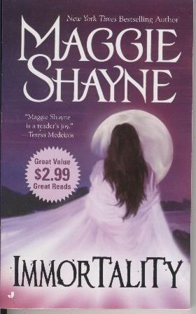 Immortality Maggie Shayne Paranormal