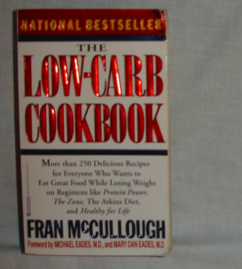 The LowCarb Cookbook by Fran McCullough     recipe book