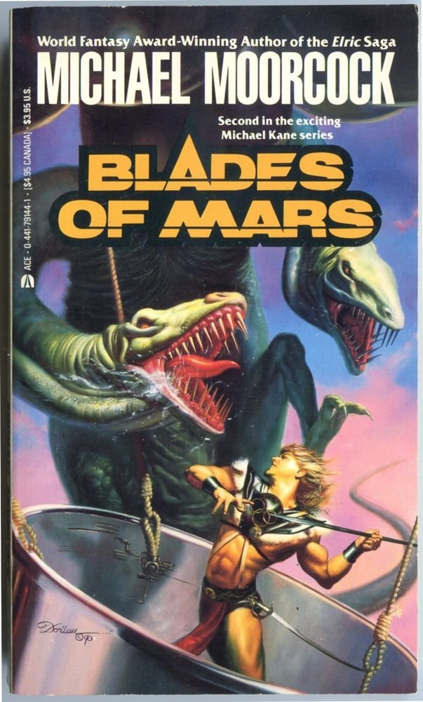 Michael Moorcock BLADES OF MARS Edward P Bradbury Michael Kane 2 First Ace