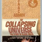 Isaac Asimov COLLAPSING UNIVERSE The Story of Black Holes First Printing