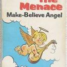 Dennis the Menace MAKE BELIEVE ANGEL pb