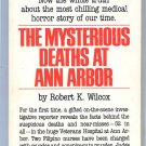 MYSTERIOUS DEATHS AT ANN ARBOR Richard Wilcox True Crime VA Hospital