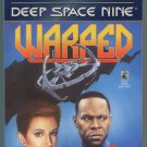 Star Trek DS9 WARPED K W Jeter First Printing