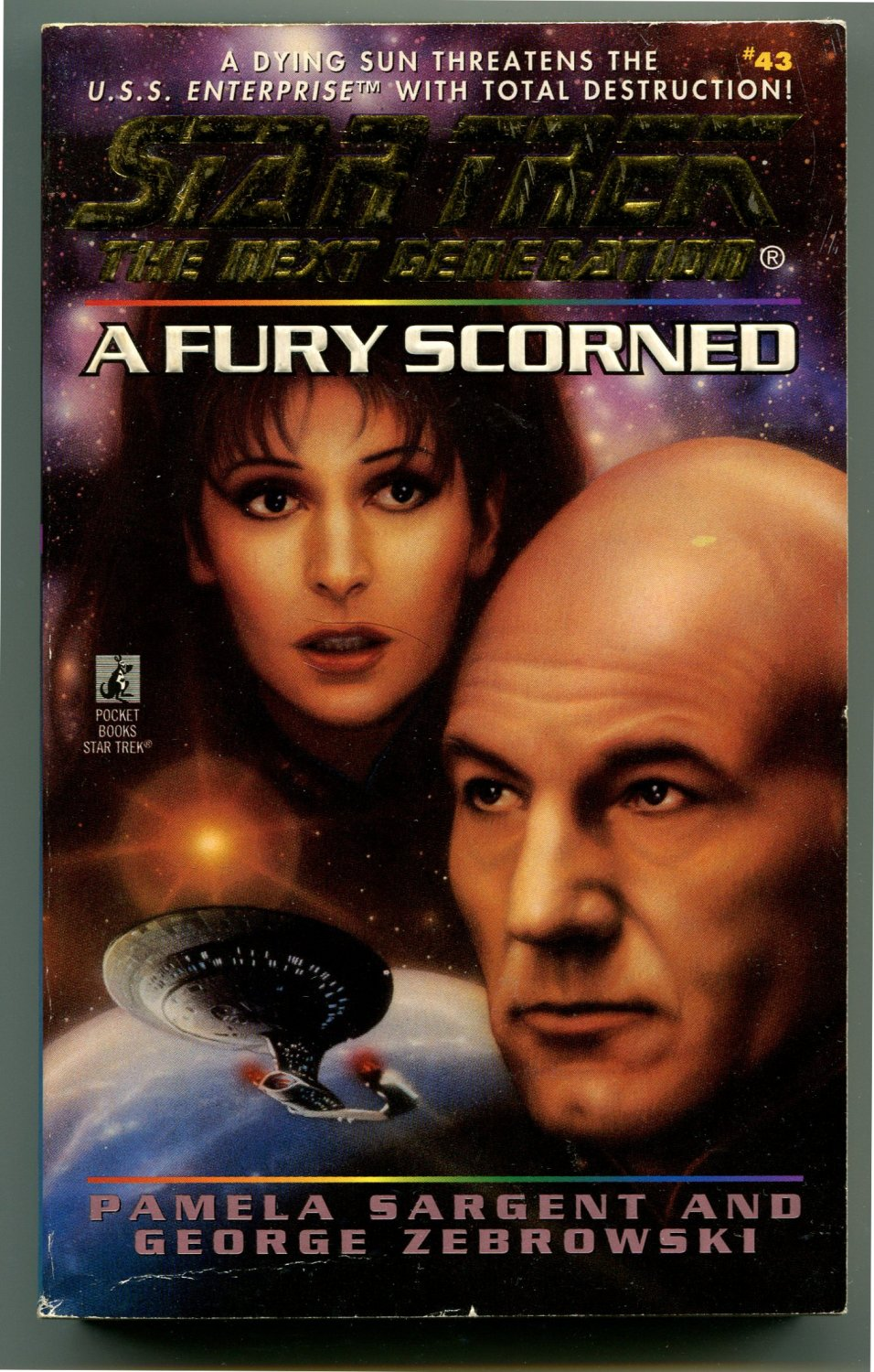 Star Trek TNG 43 A FURY SCORNED Pamela Sargent George Zebrowski First Printing