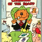 Heathcliff CHAIRMAN OF THE BOARD George Gately First Printing