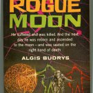 Algis Budrys ROGUE MOON First Printing Gold Medal S1057