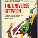 Alan E Nourse THE UNIVERSE BETWEEN First Printing Paperback Library 52-462
