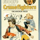 Roger Moore and the Crimefighters 6  THE ANCHOR TRICK Anthony Wall British PB