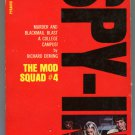 Mod Squad 4 SPY-IN Richard Deming First Printing Pyramid X1986