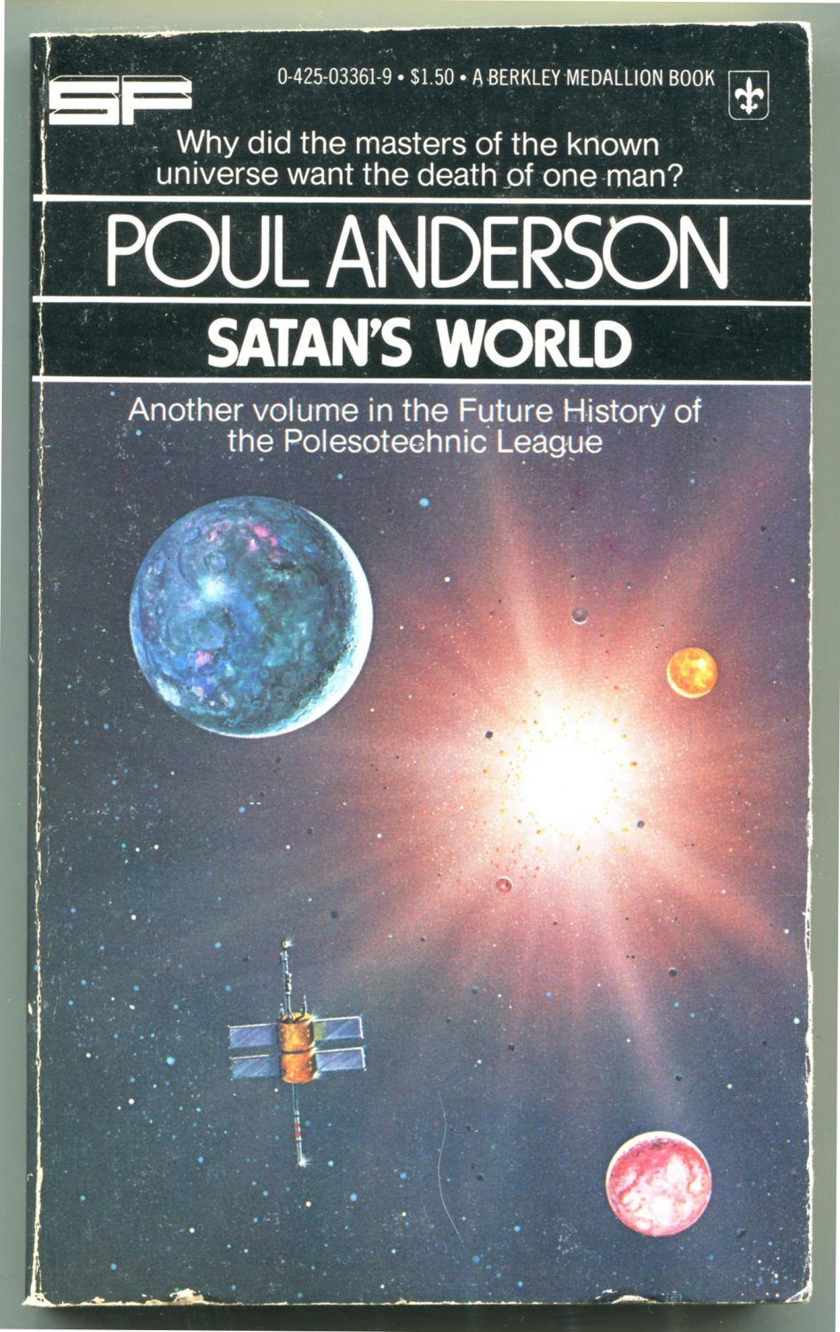 Poul Anderson SATAN�S WORLD Future History of the Polesotechnic League 4 First Printing