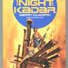 THE NIGHT OF KADAR Garry Kilworth First Printing Post Apocalypse