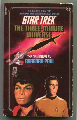 Star Trek 41 THE THREE MINUTE UNIVERSE Barbara Paul First Printing