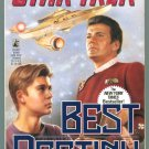 Star Trek BEST DESTINY Diane Carey First PB Printing