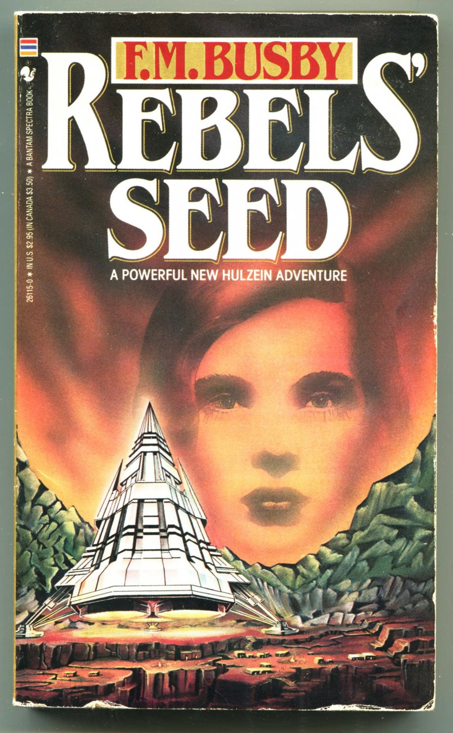 F M Busby REBELS� SEED Hulzein 4 First Printing