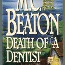 M C Beaton DEATH OF A DENTIST Hamish Macbeth 13 First Printing