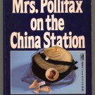 Dorothy Gilman MRS POLLIFAX ON THE CHINA STATION Mrs Pollifax 6