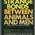 Dr Webb B Garrison STRANGE BONDS BETWEEN ANIMALS AND MEN  Ace PB K250