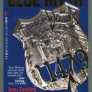 Gene Maloney THE BLUE MYTH True Stories of Today's Hero Cops First Printing