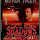 Star Trek SHADOWS ON THE SUN Michael Jan Friedman First Printing