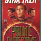 Star Trek PRIME DIRECTIVE Garfield and Judith Reeves-Stevens First Printing
