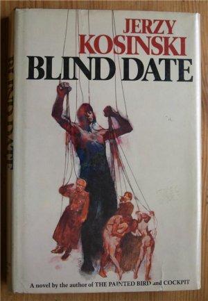 Jerzy Kosinski Blind Date First Edition