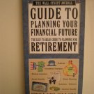 Wall Street Journal: Guide To Planning Your Financial Future