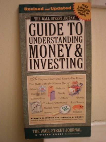 Wall Street Journal: Guide to Understanding Money and Investing