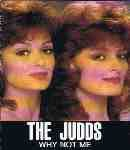 THE JUDDS WHY NOT ME CASSETTE- Free Shipping